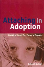 """Attaching in Adoption"" by Deborah D. Gray"